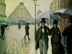 Paris: A Rainy Day, 1877 Gustave Caillebotte . One of my favorites at the Art Institute, Chicago
