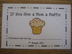 This would be cute with If you Give A Moose a Muffin
