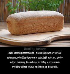Jeżeli pieczesz chleb...