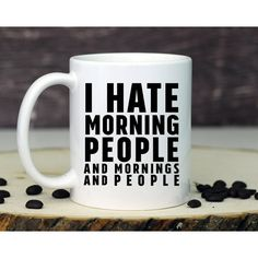 Funny Mug Morning People Mug Morning Person Coffee Mug Cute Mug Funny... ($13) ❤ liked on Polyvore featuring home, kitchen & dining, drinkware, drink & barware, grey, home & living, mugs, handmade ceramic coffee mugs, handmade mugs and wedding mugs