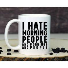 Funny Mug Morning People Mug Morning Person Coffee Mug Cute Mug Funny... ($13) ❤ liked on Polyvore featuring home, kitchen & dining, drinkware, drink & barware, grey, home & living, mugs, handmade ceramic coffee mugs, handmade mugs and wedding mugs