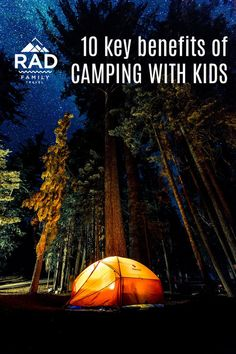 10 key benefits of camping with kids - Rad Family Travel Solo Camping, Camping With Kids, Camping Hacks, Travel With Kids, Family Travel, Family Vacations, Dream Vacations, Vacation Spots, Solo Travel