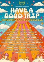 "HAVE A GOOD TRIP: ADVENTURES IN PSYCHEDELICS - Documentary Mania: ""Mixing comedy with a thorough investigation of psychedelics, the film explores the pros, cons, science, history, future, pop cultural impact, and cosmic possibilities of hallucinogens. The documentary features comedic tripping stories from A-list actors, comedians, and musicians. Star-studded reenac"" Nick Offerman, Carrie Fisher, Kathleen Hanna, Have A Nice Trip, Audio Latino, 2020 Movies, Investigations, Movies To Watch, Comedians"