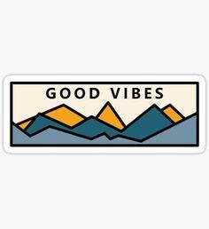 Pegatina Buenas vibraciones en las montañas