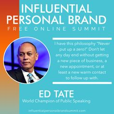 """Invest in your dream. Find that person who is getting the results that you want and hire that individual to train you! - Ed Tate, CSP #InfluentialPersonalBrandSummit  Ed Tate won the """"American Idol of Public Speaking"""" and became the World Champion of Public Speaking; Toastmasters International's most prestigious speaking award among its 352,000+ members. Ed has also earned the Certified Speaking Professional (CSP) designation from the National Speakers Association. Kevin Harrington, Miss Nevada, Building A Personal Brand, Senior Advisor, Radio Personality, Brand Strategist, Keynote Speakers, Instagram Influencer, See On Tv"""