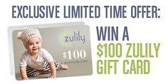 Zulily Valentine's Day Sweeps Enter for a chance to win a $100 Zulily gift card! Zulily has daily deals for moms, babies and kids. Members enjoy savings of up to 70% off retail prices. Sign up for ...