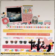 Layout created using Amy Tangerine Oh Happy Life collection Scrapbooking Layouts, Scrapbook Pages, Everyday Happy, Amy Tan, Candy Cards, Photo Layouts, American Crafts, Happy Life, Lettering