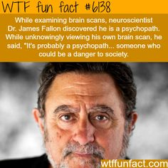 neuroscientist finds out that hes a psychopath - WTF Facts Wow Facts, Wtf Fun Facts, True Facts, Funny Facts, Funny Memes, Random Facts, Hilarious, Funny Quotes, Jokes