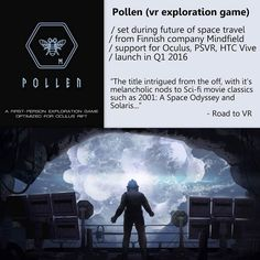 An awesome Virtual Reality pic! Pollen is set during a time in which humans have advanced to distant stars and have built colonies on other planets like Titan. The first person shooter game is supposed to be largely influenced by several sci-fi classics such as Arthur C. Clarkes 'Rendevous with Rama'. #pollen #mindfield #vr #virtualreality #oculus #oculusrift #htc #htcvive #valve #steam #sony #projectmorpheus #gearvr #tech #technews #future #technology #hmd #gaming #2001aspaceodyssey…