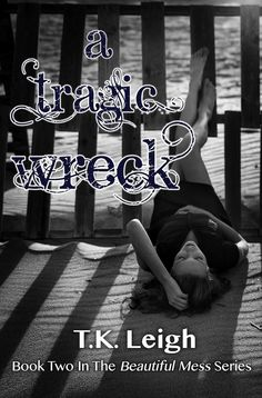 Review - A Tragic Wreck by TK Leigh
