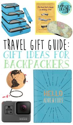 Travel Gift Guide Gift Ideas For Backpackers www.taylorstracks.com