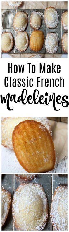 How To Make French Madeleines | madeleines | french madeleines | madeleine cookies | madeleine cakes | french cakes | french cookies | french desserts | how to make madeleines