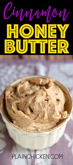 Cinnamon Honey Butter - only 4 ingredients! This stuff is CRAZY good! It should come with a warning label. Great on bread, biscuits, and makes an AMAZING cinnamon toast. Great for homemade gifts!!