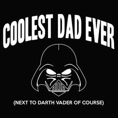 COOLEST DAD Ever funny father darth vader cool star wars parody retro movie tee shirt new Mens T-SHIRT Black Large e0198. $15.95, via Etsy.
