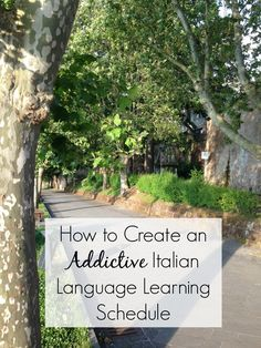 How to Create an Addictive Italian Language Learning Schedule