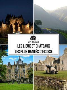 Explorer les lieux et châteaux les plus hantés d'Ecosse