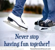 Never Stop Having Fun Together!