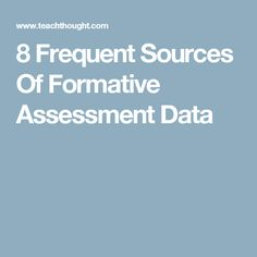 Different Examples Of Formative Essment | 56 Different Examples Of Formative Assessment Curated By David Wees