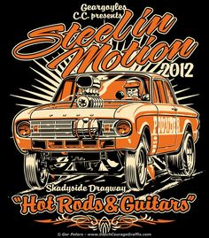 T-shirt artwork for Steel In Motion - Hot Rods & Guitars - hosted by Geargoyles CC #nostalgia #drag #racing #drags #Ford #Falcon #gasser #event #tshirt #design #artwork