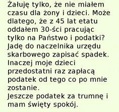 Jeden dzień z życia podatnika... - Zgrywne.pl - Humor i Sentencje Weekend Humor, Math, Math Resources, Mathematics