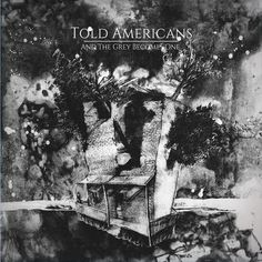 Told Americans - And The Grey Becomes One (2017) [24bit Hi-Res] - 2017 Lossless, LOSSLESS, Vinyl & HD Music Told Americans - And The Grey Becomes One 24 bit Year Of Release: 2017 Genre: Jazz Format: Flac, Tracks Bitrate: lossless, 24bit Total Size: 624 MB 01. Tol WRZmusic Told Americans - And The Grey Becomes One