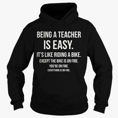 BEING A TEACHER IS EASY !, Order HERE ==> https://www.sunfrog.com/Jobs/110536729-323844316.html?29538, Please tag & share with your friends who would love it , #renegadelife #birthdaygifts #xmasgifts