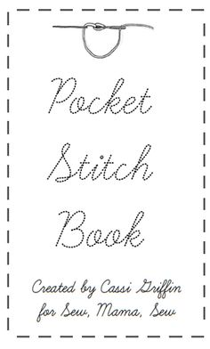 Pocket Stitch Book In this little guide you will find basic stitches that can be a little tricky to remember if you don't stitch often; there are outlining stitches, decorative stitches and filling stitches. Sewing Stitches, Hand Embroidery Stitches, Embroidery Techniques, Sewing Techniques, Cross Stitch Embroidery, Embroidery Patterns, Machine Embroidery, Hand Stitching, Sewing Class