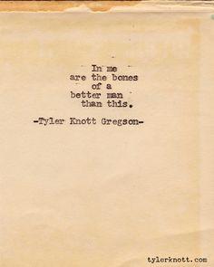 Typewriter Series #155 by Tyler Knott Gregson