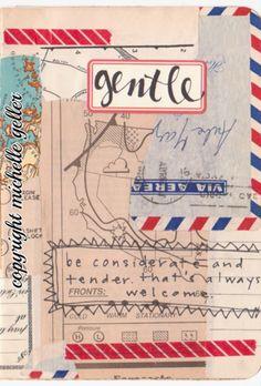 Gentle #art #journal #lettering by Michelle Geller