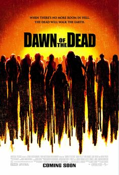 Dawn Of The Dead (2004, unrated version) - Zach Snyder