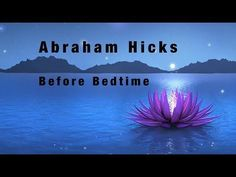 Abraham Hicks Bedtime Meditation - Listen to this before bed for higher frequency No Ad - YouTube