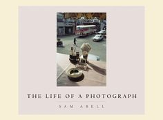 Sam Abell, the life of photograph
