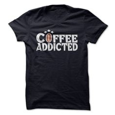Nice T-shirts  Coffee Addicted at (ManInBlue)  Design Description: Coffee Addicted  If you do not utterly love this Shirt, you'll SEARCH your favourite one via using search bar on the header.... -  #bacon #birthday #funny #humor #science - http://maninbluesweatshirt.com/funny/best-tshirts-coffee-addicted-at-maninblue.html Check more at http://maninbluesweatshirt.com/funny/best-tshirts-coffee-addicted-at-maninblue.html