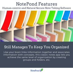 Like your brain links information together and associates information with concepts, this classic notes app lets you achieve the same level of organization by creating groups and folders, freely tagging them as well as individual notes, inter-note linking, creating folder shortcuts, and pinning notes and folders.