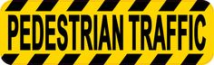 10inx3in Pedestrian Traffic Sticker Vinyl Road Caution Sign Business Decal