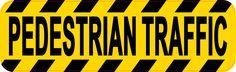 10inx3in Pedestrian Traffic Sticker Vinyl Road Caution Sign Business Decal