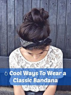How to Wear a Bandana and Look Stylish. I'm in the last picture! I feel famous! Lol @amandabde