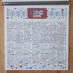 Daily memory calendar--cute idea to do with kids. Calendar Journal, Daily Journal, Calendar Ideas, Bullet Journals, Art Journals, Christmas Scrapbook Pages, Scrapbook Journal, Smash Book, Journalling