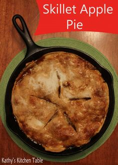 Skillet Apple Pie - OMG, must make!