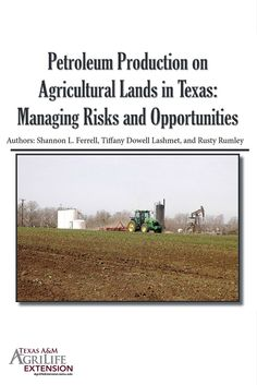 Dealing with issues related to petroleum production on your land? See the Texas Oil & Gas Leasing Handbook.