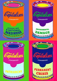 Smash capitalism before it smashes you Protest Art, Protest Posters, Room Posters, Poster Wall, Glasgow, Anti Capitalism, Communism, Pop Art, Revolution