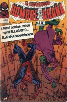 Spider-Man in Spanish! See for the first time the web-slinger vs. the Lizard and read it for the first time in your preferred tongue!