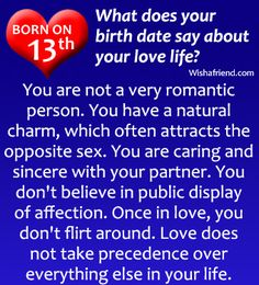 If you are born on 13th, what does it say about your love life?