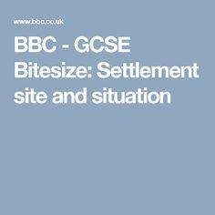 BBC - GCSE Bitesize: Settlement site and situation