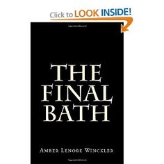 Another book by Amber Winckler, I love her books, about death, funeral service, embalming....you get the idea.