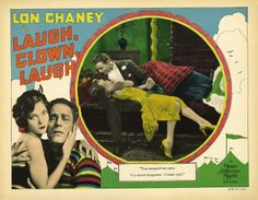 Laugh, Clown, Laugh is a 1928 silent film starring Lon Chaney and Loretta Young. The movie was directed by Herbert Brenon and produced and released through MGM Studios.