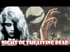 Night of the Living Dead - YouTube