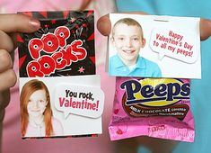 "Use a photo, no need to sign ""to"" or ""from"" on these Valentines: Pop Rocks ~ ""You rock, Valentine!"" &/or Peeps ~ ""Happy Vaentine's Day to all my peeps!"""