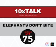 I Love Marketing Episode #75  Elephants Don't Bite  •Why little things create big results  •How you can use one word different to communicate greater impact  •A way to destroy price cutting and compel people with greater offers.