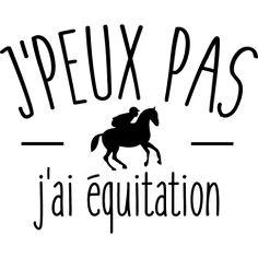 T-Shirt dessin   Je peux pas j'ai équitation